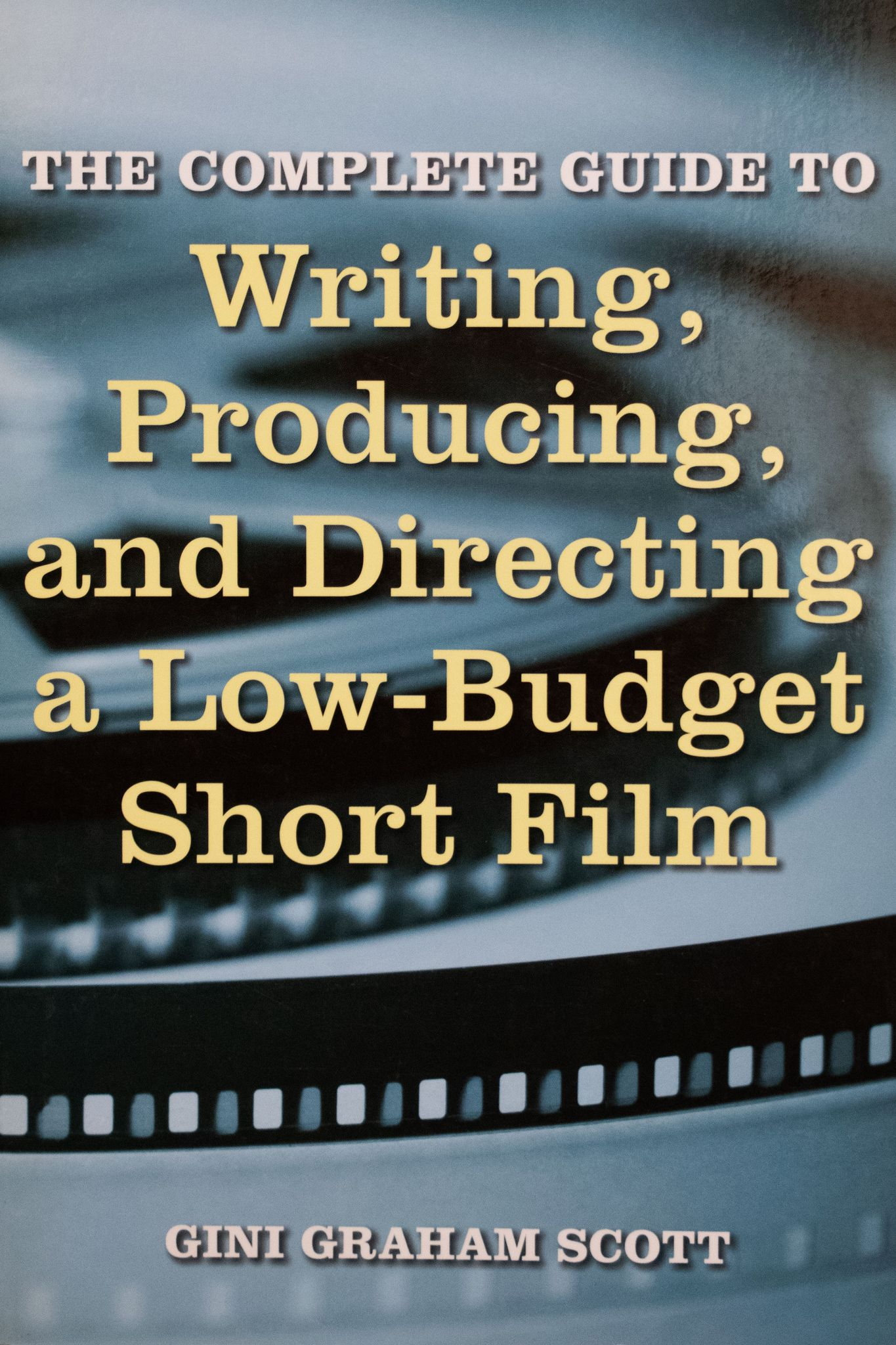 Writing, Producing and Directing a Low-Budget Short Film